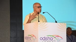 Subroto Bagchi, Chairman, Odisha Skill Development Authority - Odisha Ahead Event 2017 - Talk
