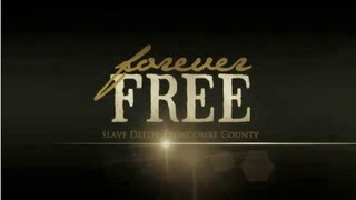 Forever Free: Slave Deeds of Buncombe County, NC