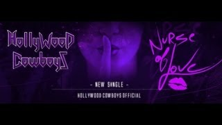 Hollywood Cowboys - Nurse of Love [OFFICIAL VIDEO - HD]