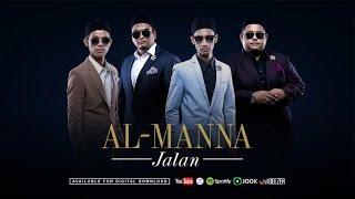 Al-Manna - Jalan (Official Music Video)