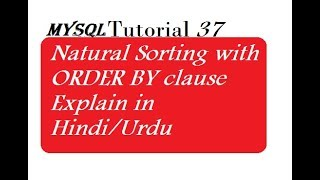 Natural Sorting with ORDER BY clause Explain [Hindi/Urdu]
