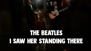 the beatles - I saw her standing there cover