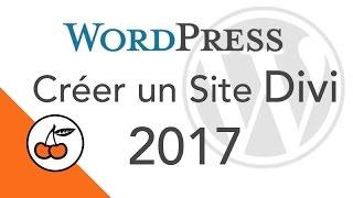Créer un site Wordpress avec DIVI (2017)