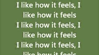 I like how it feels - Enrique Iglesias FT Pitbull (Lyrics)