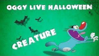 Oggy Part 4 - Live Halloween Compilation #Creature