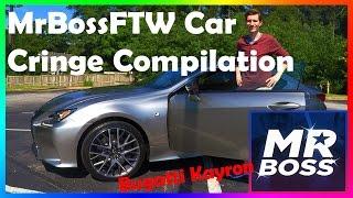 MrBossFTW Cringe Compilation | Car Edition