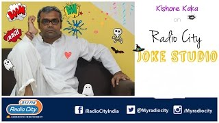 Radio City Joke Studio Week 30 Kishore Kaka