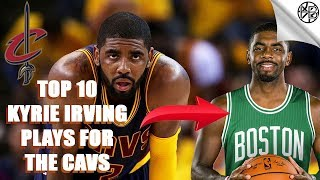 Kyrie Irving's Top 10 Plays of His Career (Top 10 Plays For The Cavs)