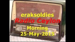 Radio Ceylon 25-05-2015~Monday Morning~02 Purani Filmon Ka Sangeet