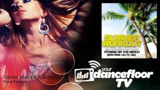 Funk Project - Macho Man - A.R. Remix - YourDancefloorTV