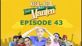 Kecil Kecil Mikir Jadi Manten Episode 43 Part 2