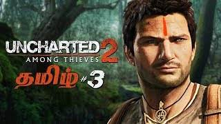 Uncharted 2 Part 3 Live Tamil Gaming