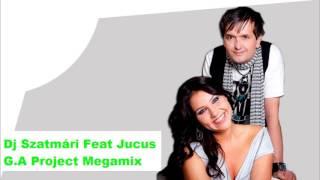 Dj Szatmári Megamix 2016 - Mixed By G.A Project