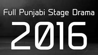 VERY NEW PUNJABI STAGE DRAMA 2016
