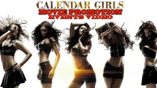 Calendar Girls Movie (2015) | Madhur Bhandarker | Akanksha Puri | Avni Modi | Movie Full Promotion