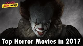 Top Rated Horror Movies list in 2017 - Hollywood