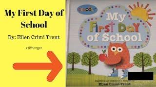 My First Day of School - Children's Book Read Aloud - Bedtime Stories - Cliffhanger