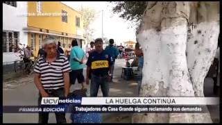 Casa Grande: Trabajadores de agroindustrial en huelga