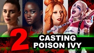 Suicide Squad 2 Sequel - Casting Poison Ivy for Margot Robbie's Harley Quinn - Beyond The Trailer