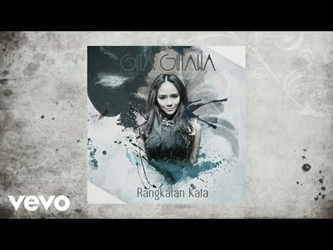 Gita Gutawa - Rangkaian Kata (PSEUDO)