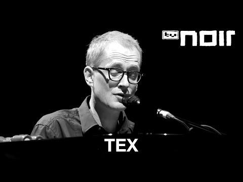 Tex - Von meinem Planeten (live bei TV Noir)