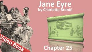Chapter 25 - Jane Eyre by Charlotte Bronte