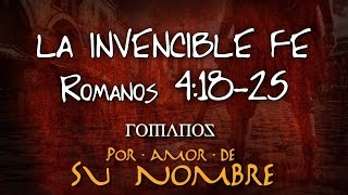 ROMANOS 4:18-25 - LA INVENCIBLE FE - HORIZONTE QUERÉTARO