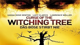 Curse of the Witching Tree - Das Böse stirbt nie | Teaser (deutsch)