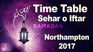 Northampton Ramadan 2017 Schedule - Timetable Sehar o Iftar