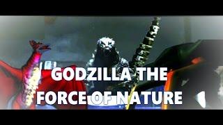 GODZILLA: The Force of Nature - || FULL MOVIE || (2016)