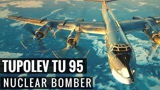 Tupolev TU 95 - Nuclear Bomber