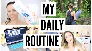 My Daily Routine + How I Unwind!