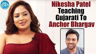 Nikesha Patel Teaching Gujarati To Anchor Bhargav     Araku Road Lo    Talking Movies