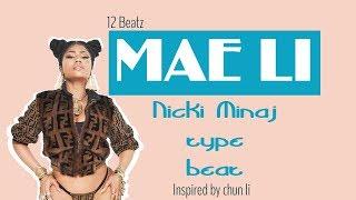 NICKI MINAJ  x REMY MA type beat | Mae li prod by 12 Beatz | CHUN LI TYPE BEAT