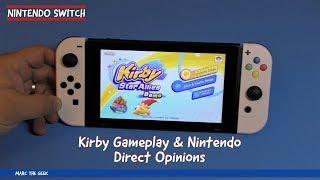 Kirby Gameplay & Nintendo Direct Opinions