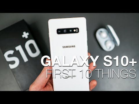 Galaxy S10 First 10 Things to Do