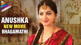 Anushka New Movie Bhagamati Latest News | 2016 Telugu Film News | Telugu Filmnagar