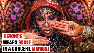 Beyonce in Mumbai : Beyonce wears Saree in a Concert