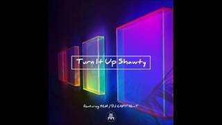 DJ CAPITAL-T Feat. YCM - Turn It Up Shawty