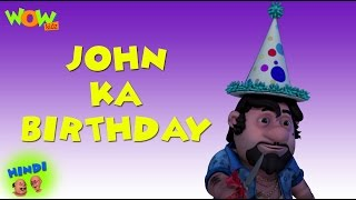 John's Birthday - Motu Patlu in Hindi - 3D Animation Cartoon for Kids -As seen on Nickelodeon