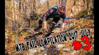 MTB fail compilation 2017 July #3