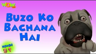 Buzo Ko Bachana Hai - Motu Patlu in Hindi