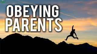 Obeying Your Parents?