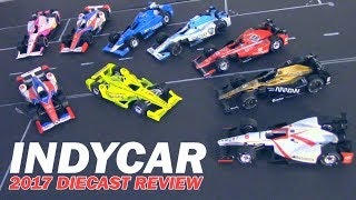 2017 INDYCAR 1/64 Diecast Review