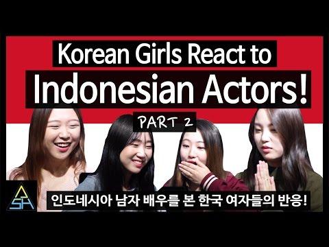 Korean Girls React to Indonesian Actors #2 [ASHanguk]
