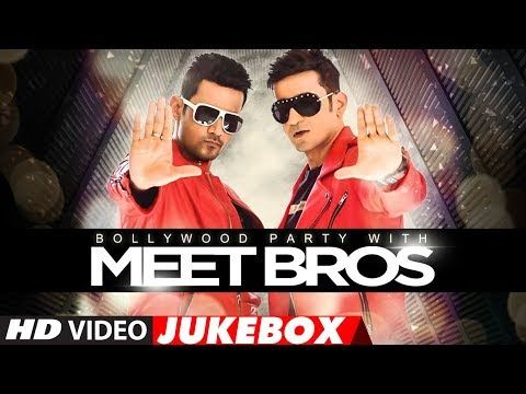 Bollywood Party With Meet Bros | Bollywood Songs 2017 | Best Bollywood Dance Songs | Video Jukebox