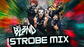 (STROBE MIX) - DJ BL3ND