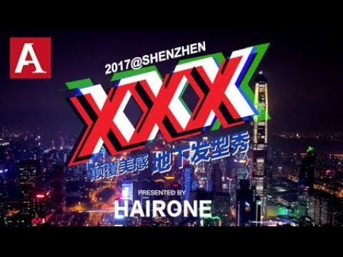 Xxx Mp4 Angel Angle 2017 XXX Hair Show Shenzhen China 深圳XXX发型秀 3gp Sex