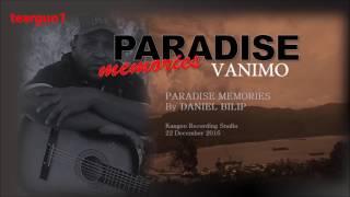 DANIEL BILIP - Vanimo Paradise Memories
