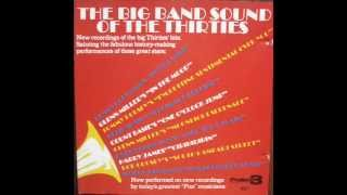 The Big Band Sound Of The Thirties
